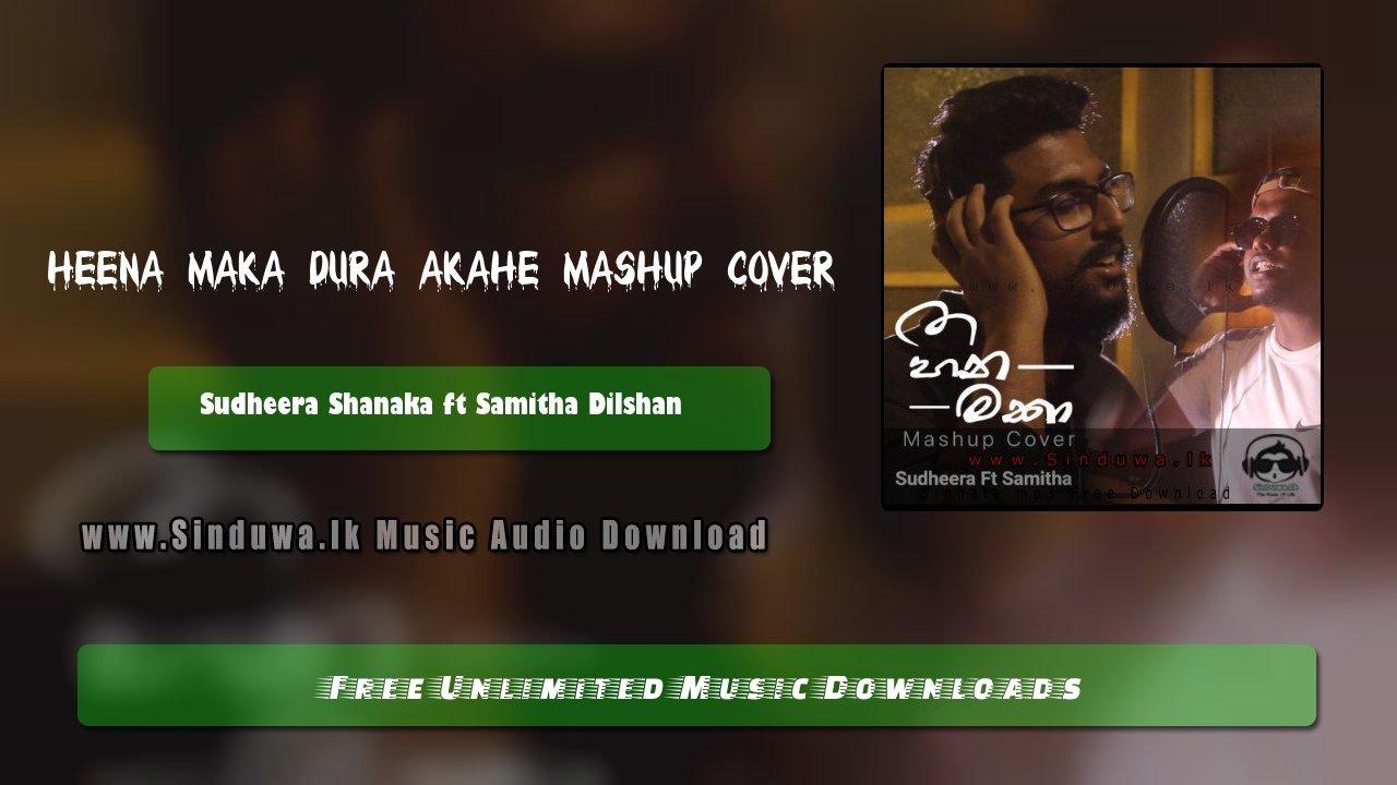 Heena Maka Dura Akahe Mashup Cover
