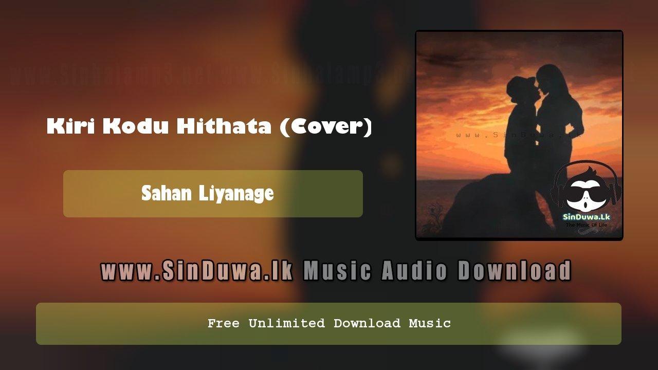 Kiri Kodu Hithata (Cover)