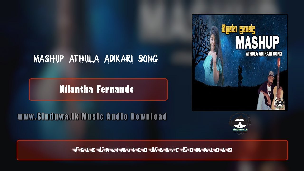 Mashup Athula Adikari Song