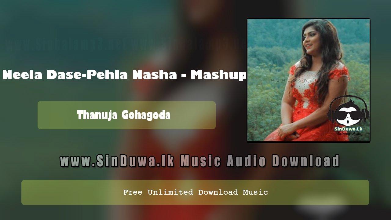 Neela Dase-Pehla Nasha - Mashup