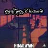 Lade Mulawee Giyanam (Cover) - Himalayan